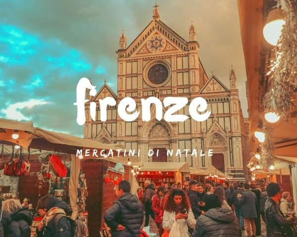 Mercatini di Natale a Santa Croce: Firenze a Natale