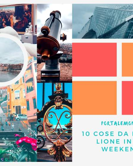 10 Cose da fare a Lione in un weekend