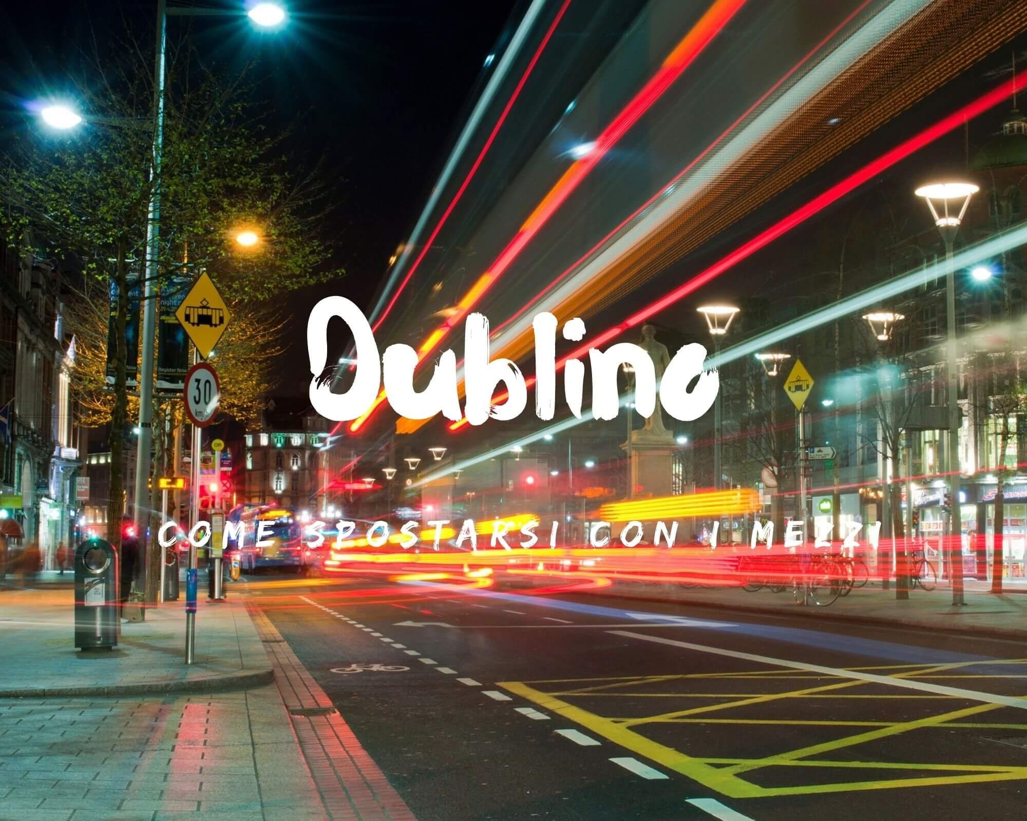 come spostarsi a Dublino