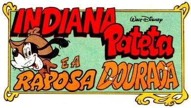 Foto de Patópolis em Quadrinhos #5: Indiana Pateta e suas aventuras dos anos 90! [Download] [PeQ]