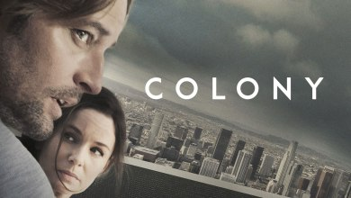 Photo of Piloto | Colony (1×01) – A invasão alien venceu! Colabore ou resista!