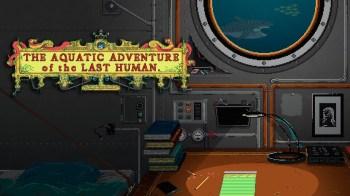Ficha Indie | The Aquatic Adventure of the Last Human, dos desenvolvedores YCJY