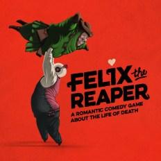 Felix The Reaper 04