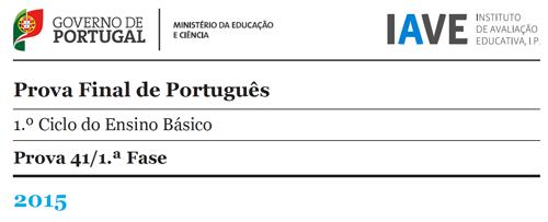 4Ano Prova Final Português - 1ª Fase - 18 maio 2015