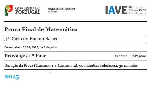 9Ano Prova Final Matemática 1ª Fase 19 junho 2015