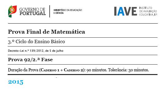 9Ano Prova Final Matemática - 2ª Fase - 20 julho 2015