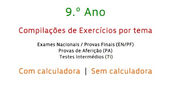 Compilações de Exercícios Exame Matemática 9º ano 8º ano