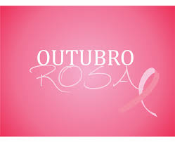Outubro Rosa: todos juntos pela vida