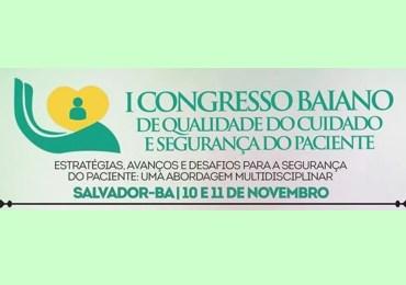 I Congresso Baiano de Qualidade do Cuidado e Segurança do Paciente