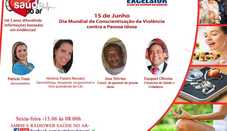15 de junho:Dia Mundial de Conscientização da Violência contra a pessoa idosa