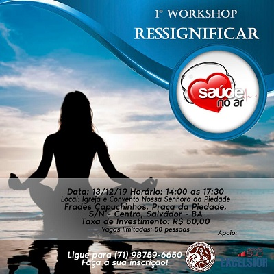 Workshop do Saúde no Ar - Ressignificar