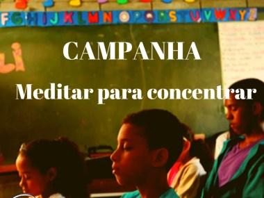 Campanha: Meditar para Concentrar