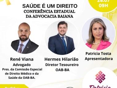 Saúde é um Direito - Conferência Estadual da advocacia Baiana