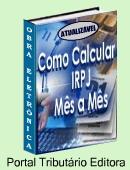 Passo-a-passo no cálculo do IRPJ Lucro Real. Calcule correto para pagar somente o imposto de renda devido! Inclui exercícios práticos. Clique aqui para mais informações.