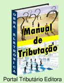 Aprenda rapidamente as questões básicas sobre a tributação no Brasil! Manual didático, contendo exercícios e exemplos sobre a apuração dos principais tributos nacionais - clique aqui para maiores informações...