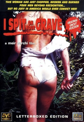 I Spit on your Grave 1978-2013