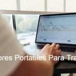 portatiles para trading, portatiles para forex, portatiles para invertir, mejores portatiles