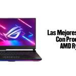 Las Mejores Portátiles Con Procesador AMD Ryzen 9, mejores portatiles calidad precio,