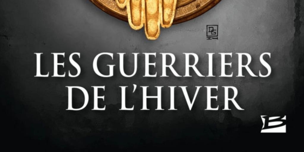 Drenaï, tome 8 : Les Guerriers de l'hiver – David Gemmell