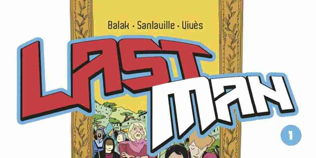 Lastman, tome 01 – Balak, Michaël Sanlaville et Bastien Vivès