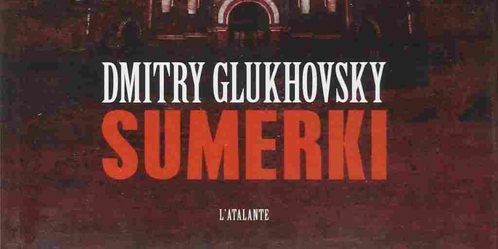 Sumerki – Dmitry Glukhovsky