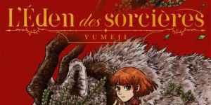 Éden des Sorcières (L'), tome 1 – Yumeji