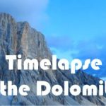 Timelapse in the Dolomites