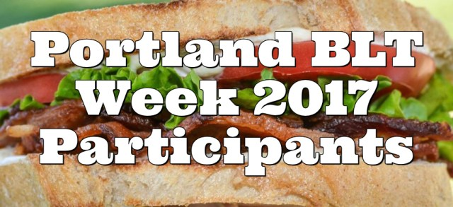 Portland BLT Week 2017