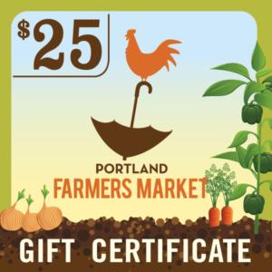 $25 Portland Farmers Market Gift Certificate