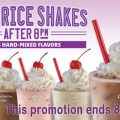 Half price shakes after 8 pm 25 hand mixed flavors