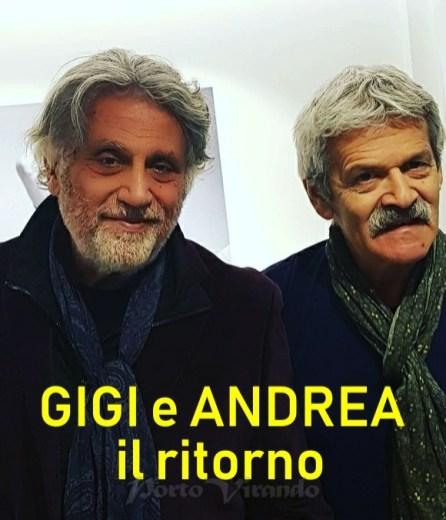 GIGI E ANDREA 2018 il ritorno