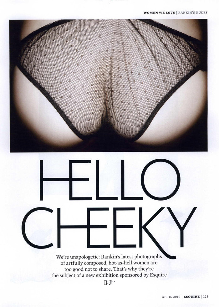 """""""Hello Cheeky"""" photographed by John Rankin Waddell for Esquire U.K., April 2010 1"""