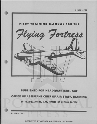 B-17 Pilot Training Manual by Headquarters, Army Air Force