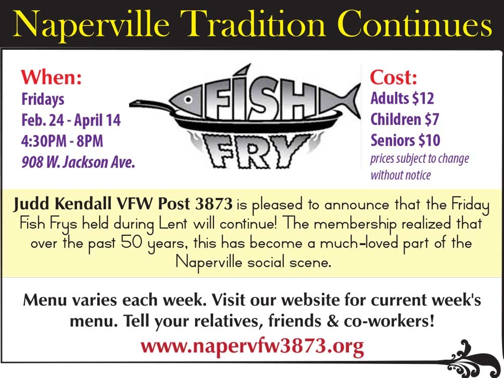 Things to do around naperville this weekend march 24 26 for Vfw fish fry