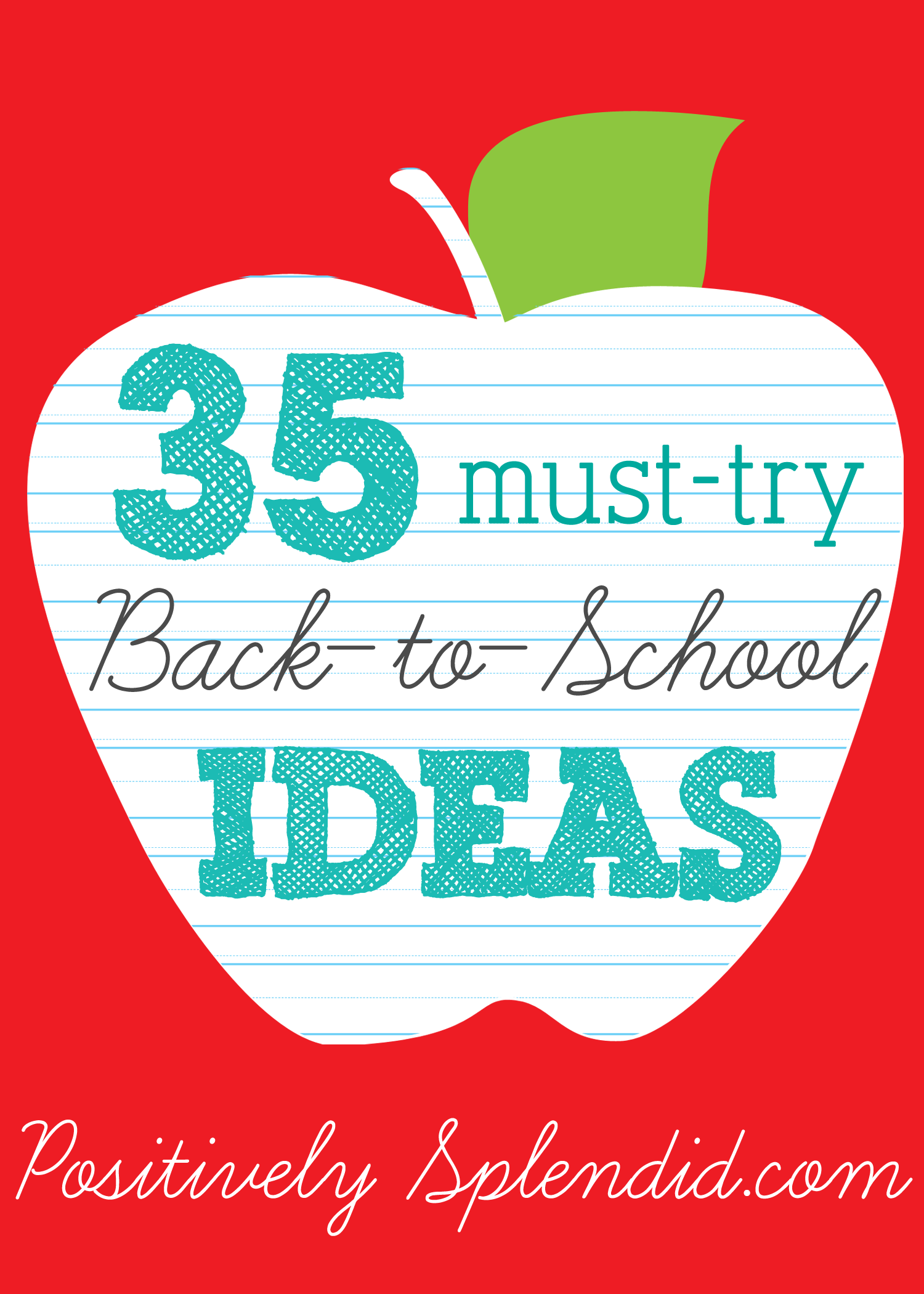35 Back To School Ideas