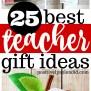 25 Best Teacher Gift Ideas Unique Handmade Ideas