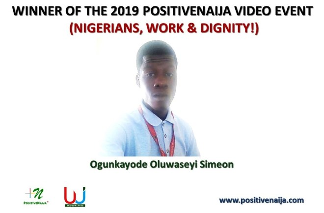 Ogunkayode Oluwaseyi Simeon wins the 2019 PositiveNaija Video Event