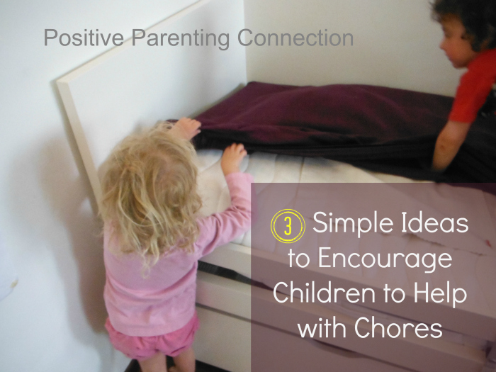 3 simple Ideas to Encourage Children to Help with Chores
