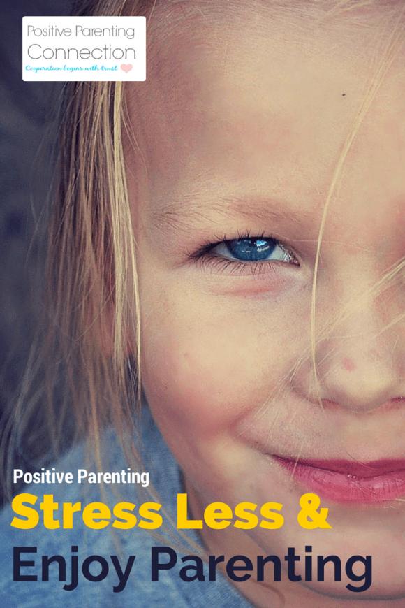 Stress Parenting Positive Parenting