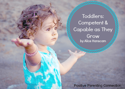 Toddlers: Competent & Capable As They Grow