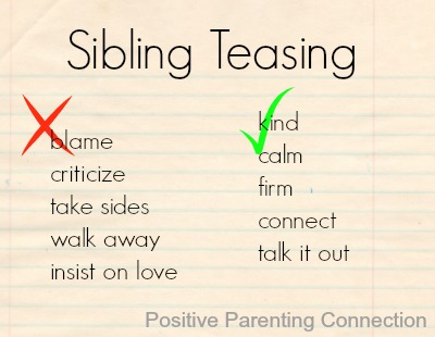 Positive Parenting: Siblings & Teasing