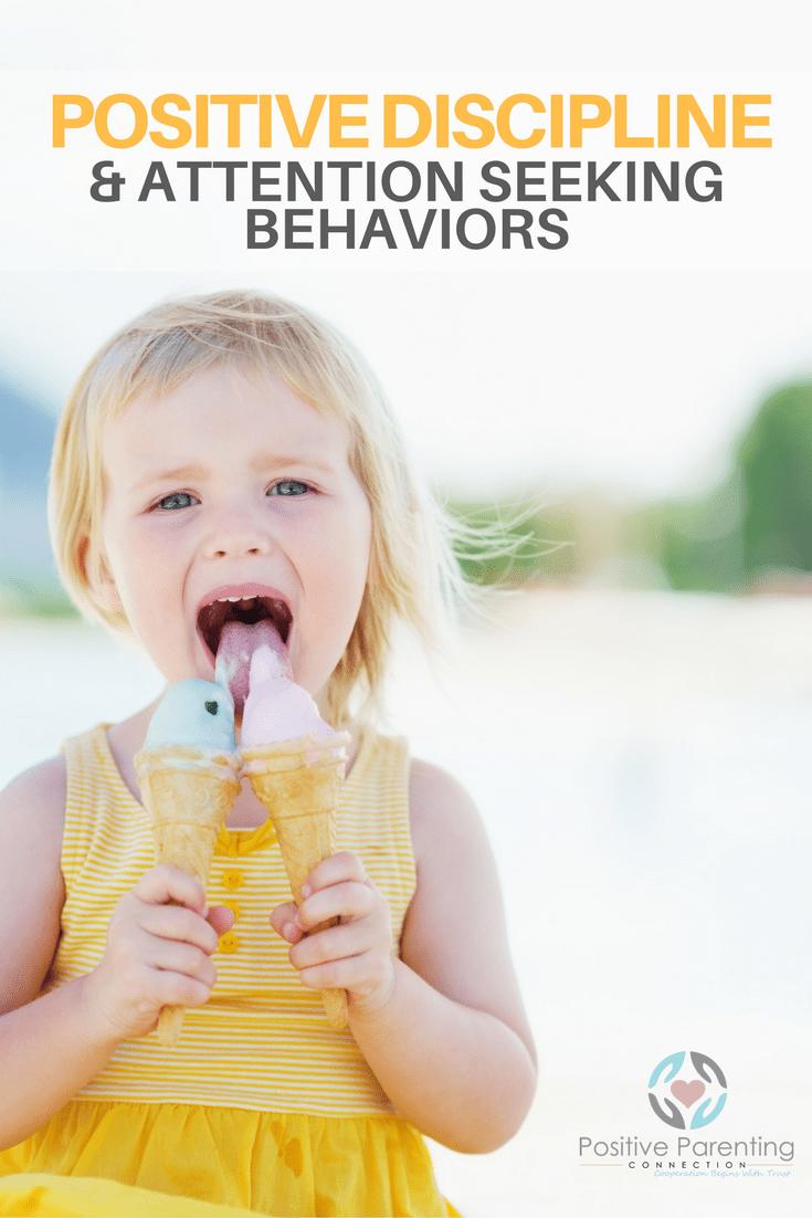 Positive Discipline for Attention Seeking Behaviors