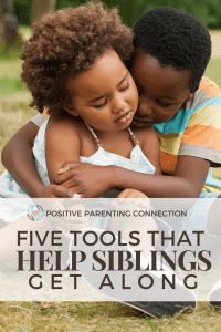 positive discipline to help siblings get along