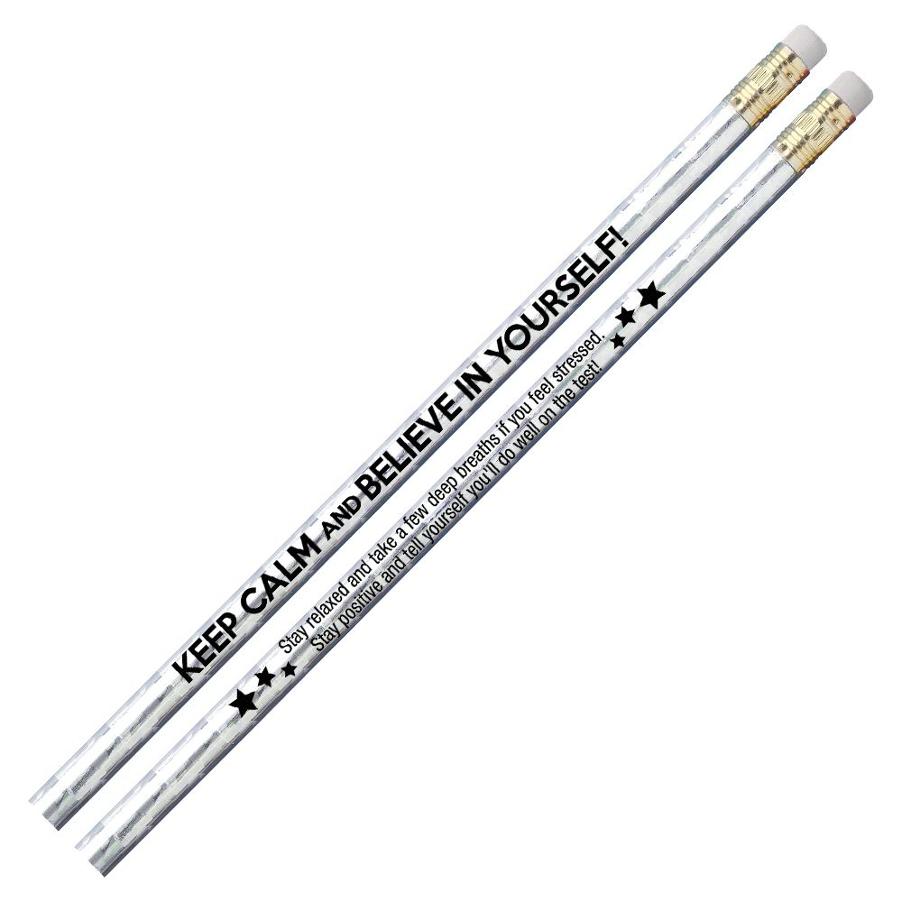 Keep Calm And Believe In Yourself! Sparkle Foil Pencil