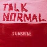 Talk-Normal-Sunshine