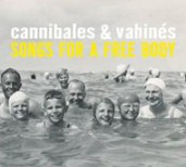 cannibales-vahines-songs