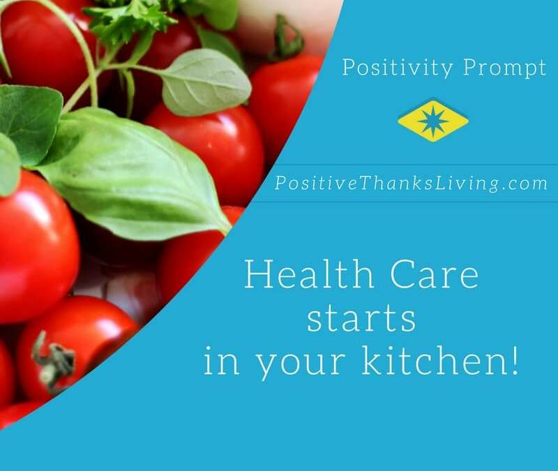Health Care Starts in Your Kitchen