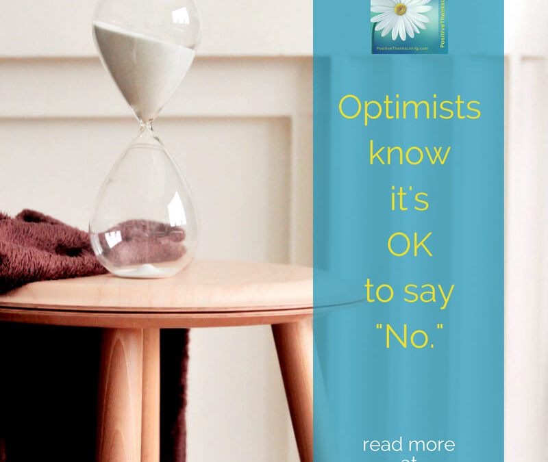 Optimists know it's OK to say NO