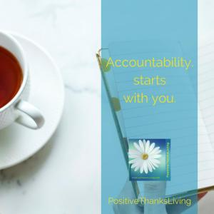 Accountability starts with you.