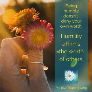 Humility affirms the worth of others
